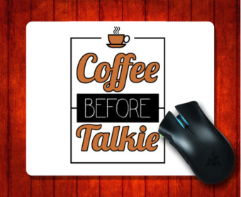 ... Pad Intl Source · MousePad GMT 000493 Coffee Before Talkie for 240 200 3mm Mouse mat Gaming Mice
