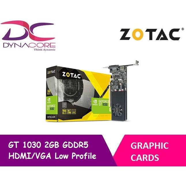 Buy Zotac Gt1030 2Gb Lp Gddr5 Zotac