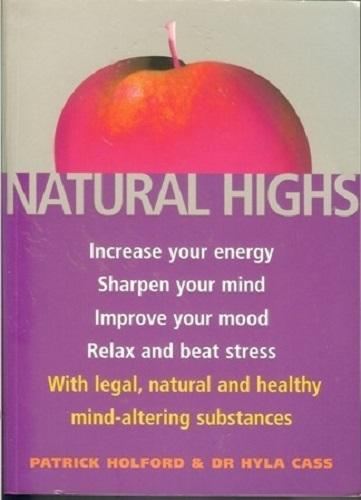 Natural Highs by Patrick Holford (Book)
