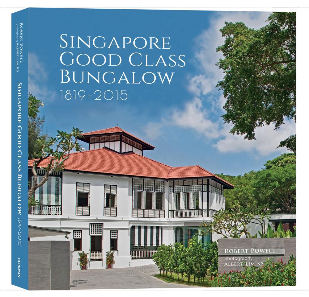 Singapore: Good Class Bungalow 1819-2015