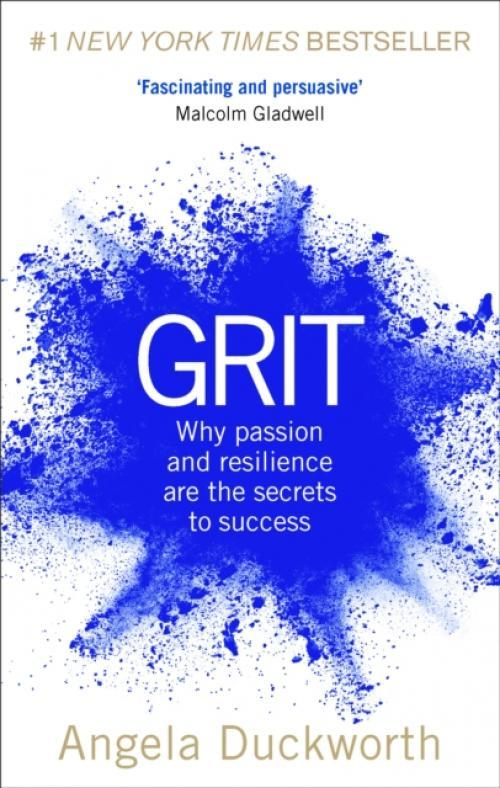 Grit : Why passion and resilience are the secrets to success (Author: Angela Duckworth, ISBN: 9781785040207)