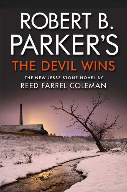 Robert B. Parkers The Devil Wins (Author: Reed Farrel Coleman, ISBN: 9781843448464)