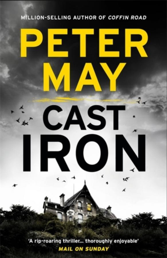 Cast Iron : Enzo Macleod 6 (Author: Peter May, ISBN: 9781784299750)