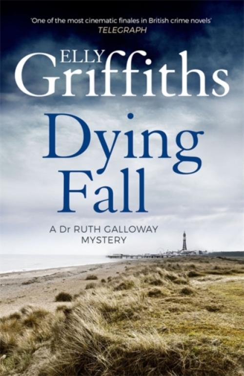 A Dying Fall : A spooky, gripping read for Halloween (Dr Ruth Galloway Mysteries 5) (Author: Elly Griffiths, ISBN: 9781786482150)