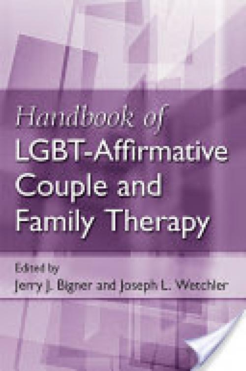 Handbook of LGBT-Affirmative Couple and Family Therapy (Author: , ISBN: 9780415883597)