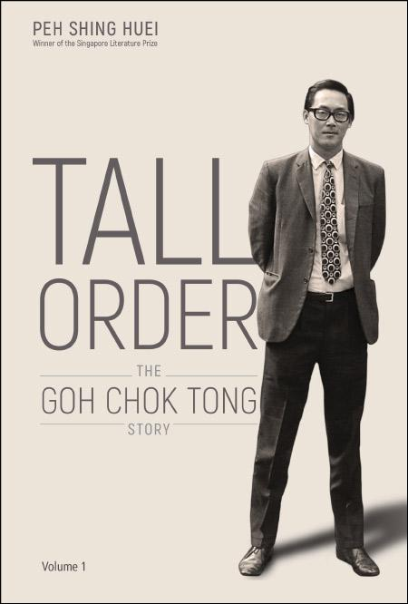 Tall Order - The Goh Chok Tong Story (ISBN: 9789813276130) - Paperback