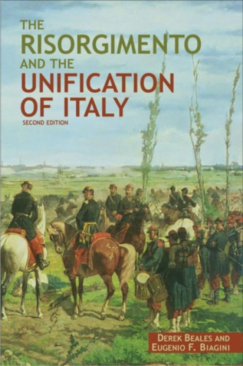 The Risorgimento and the Unification of Italy (Author: Derek Beales, ISBN: 9780582369580)