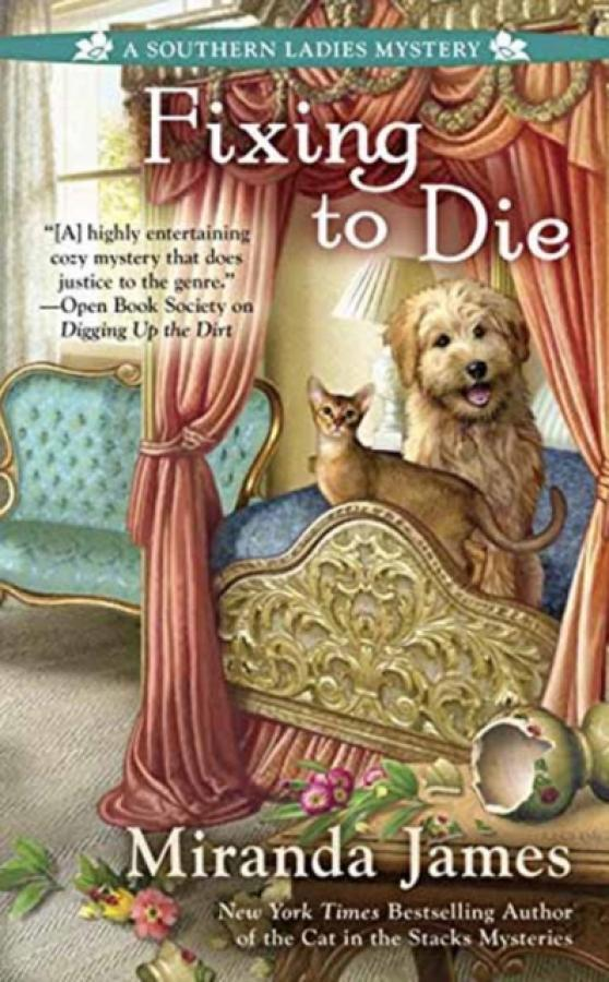 Fixing To Die (Author: Miranda James, ISBN: 9780399584770)