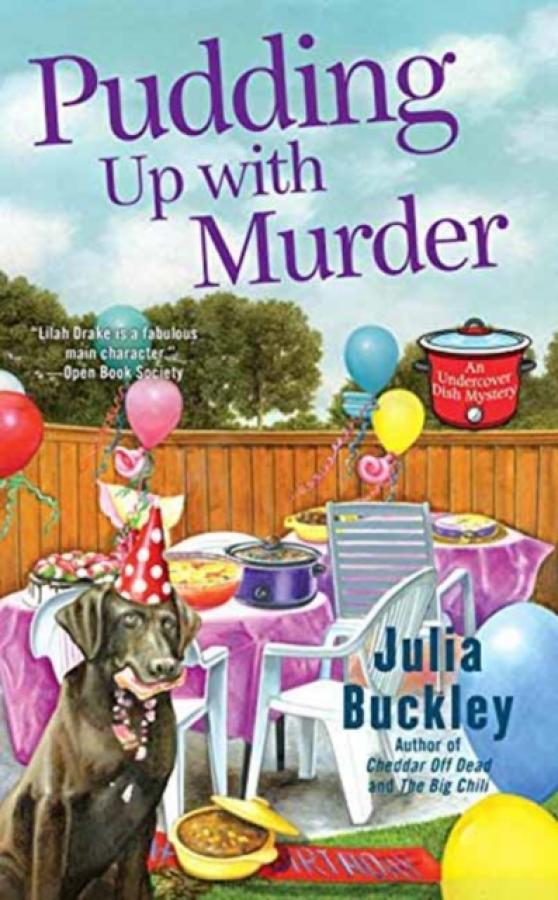 Pudding Up With Murder (Author: Julia Buckley, ISBN: 9780425275979)