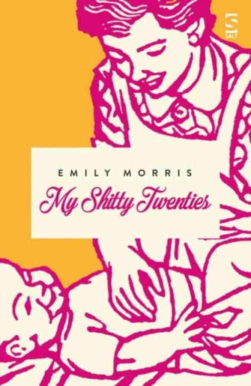 My Shitty Twenties : A Memoir (Author: Emily Morris, ISBN: 9781784630911)