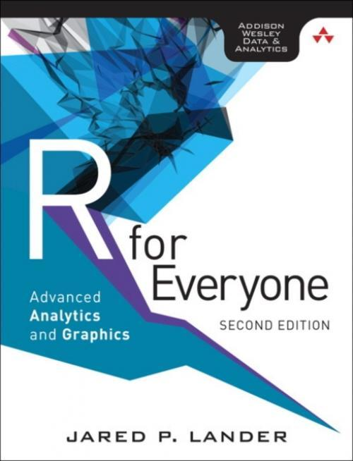 R for Everyone (Author: Jared P. Lander, ISBN: 9780134546926)