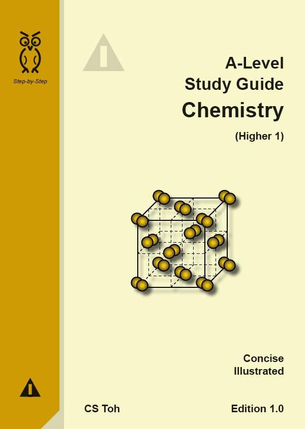 A-Level Study Guide - Chemistry (higher 1) - Ed 1 - Isbn 978-981-05-5305-0 By Bl Toh Enterprise Llp.