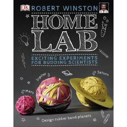 Home Lab : Exciting Experiments for Budding Scientists
