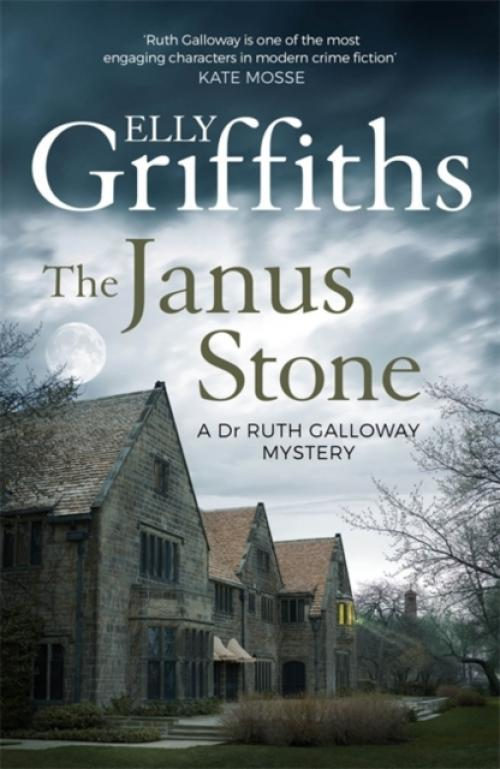 The Janus Stone : The Dr Ruth Galloway Mysteries 2 (Author: Elly Griffiths, ISBN: 9781786482129)