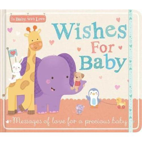 Wishes for Baby : Messages of Love for a Precious Baby