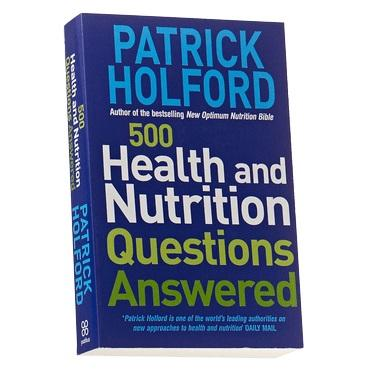 500 Health and Nutrition Questions Answered by Patrick Holford (Book)
