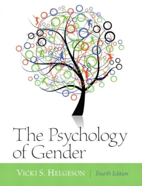 Psychology of Gender : United States Edition (Author: Vicki S. Helgeson, ISBN: 9780205050185)