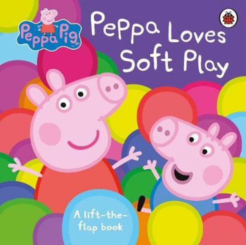Peppa Pig: Peppa Loves Soft Play: lift-the-flap book (Author: Peppa Pig, ISBN: 9780241322024)