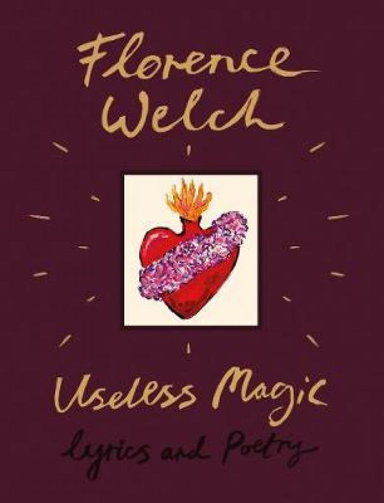 Useless Magic (Author: Florence Welch, ISBN: 9780241347935)