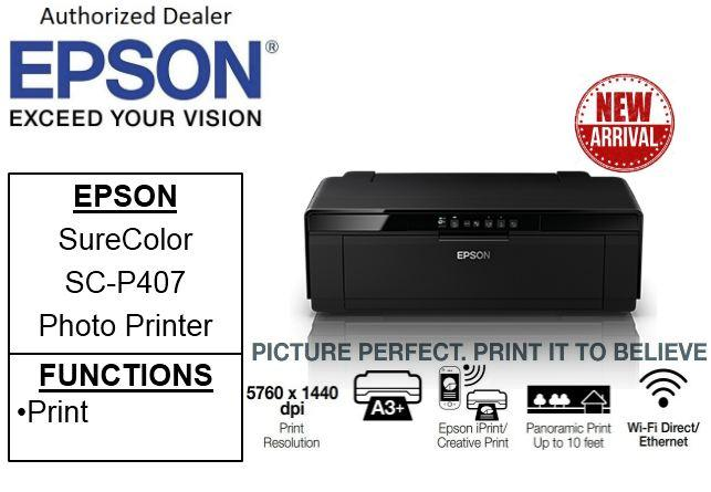 Epson SureColor SC-P407 ** Free $60 NTUC Voucher Till 24th Aug 2019** Free  Gift 32GB Flash Drive *** Business , Borderless & Multi-media Professional