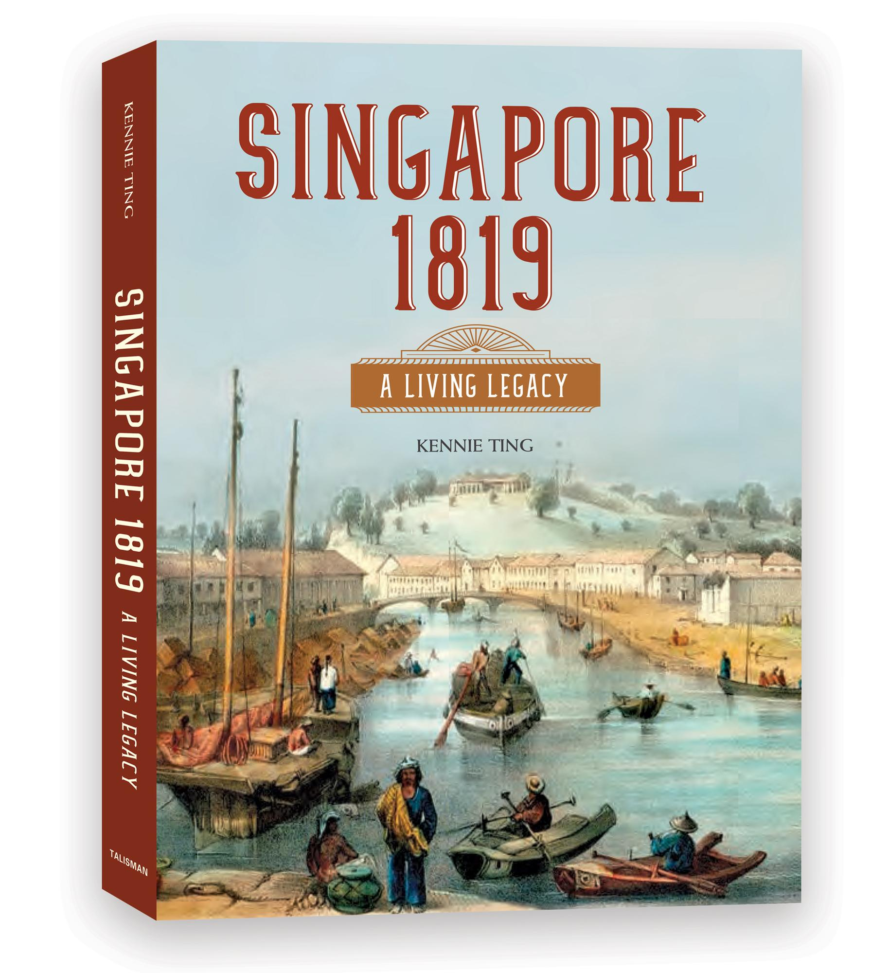 Singapore 1819: A Living Legacy