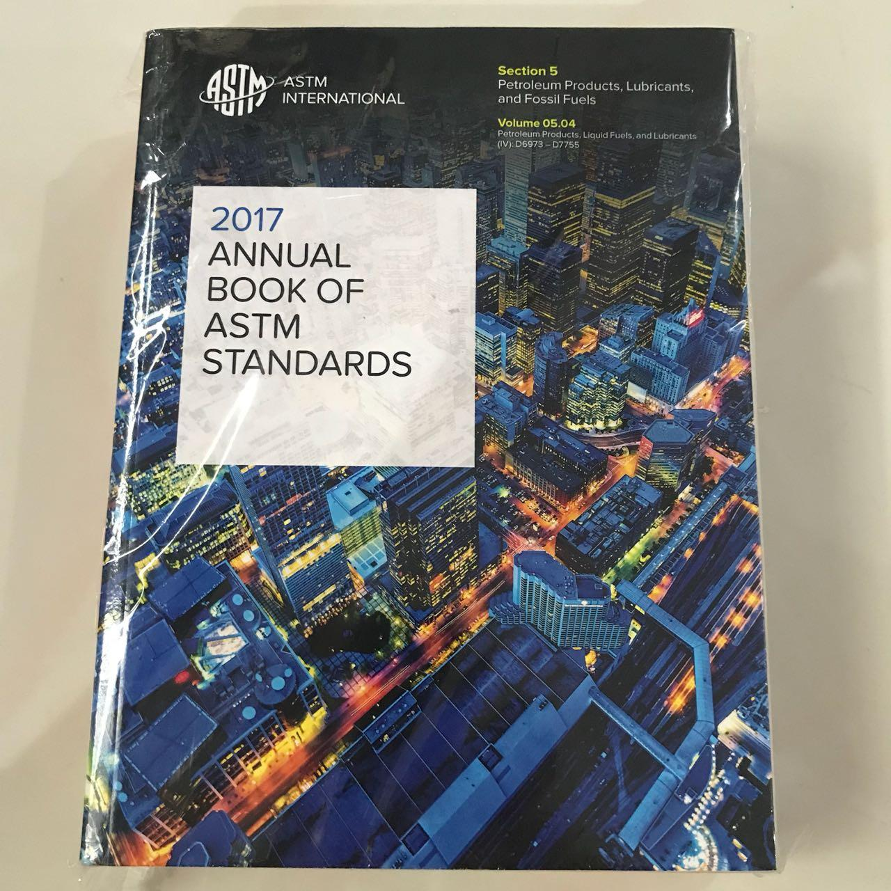 ASTM Annual Book Of Standards 2017 Volume 05.04 Petroleum Products, Lubricants, Fossil Fuels
