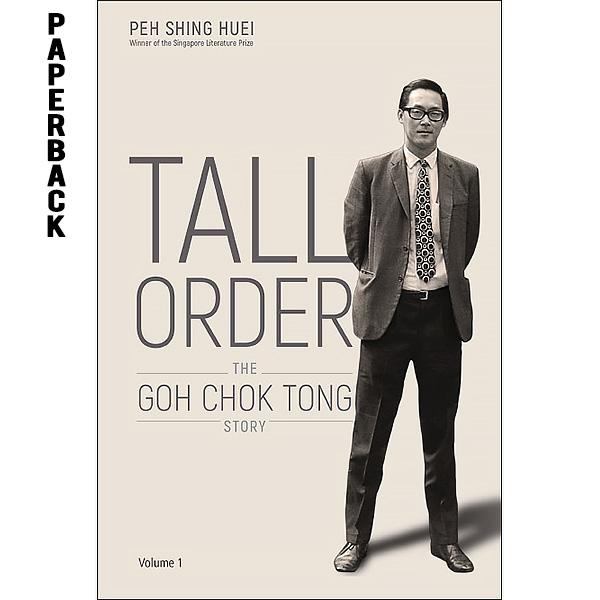 Tall Order - The Goh Chok Tong Story (isbn: 9789813276130) - Paperback By Booksmen.