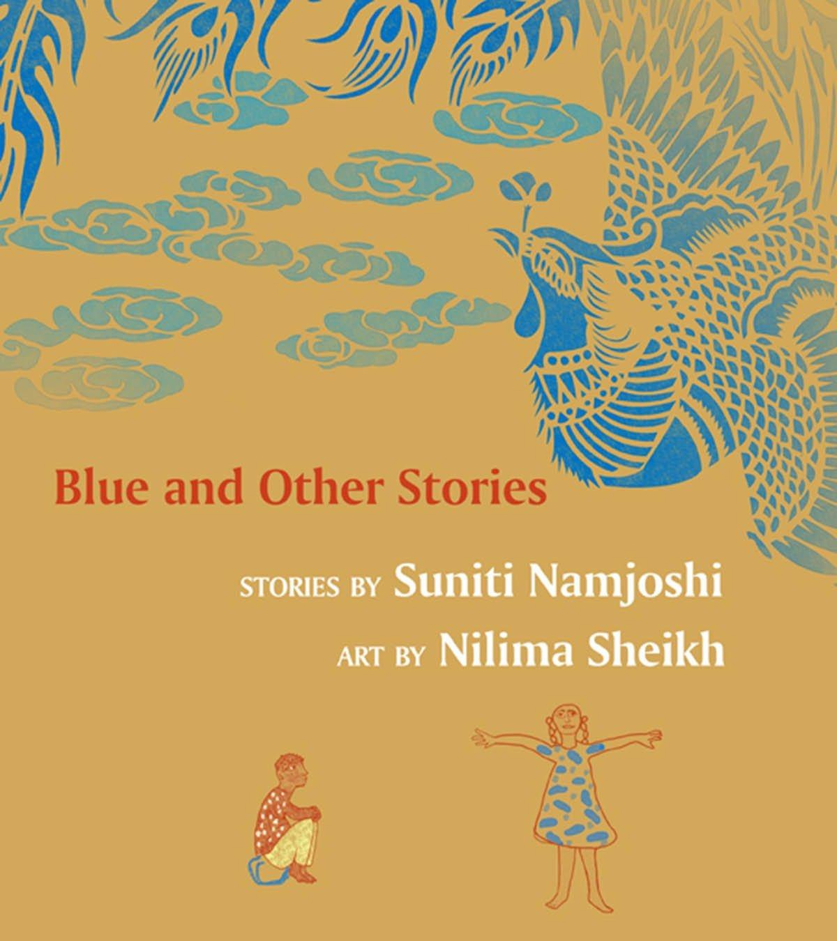 Blue And Other Stories (English) Story Collections  Age_0+ ISBN: 9789350461761 (Award Winner)