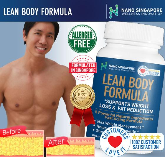 Nano Sg - Lean Body Formula * Max Weight Loss * Slimming * Fat Burner 1 Best-Selling By Nano Singapore.
