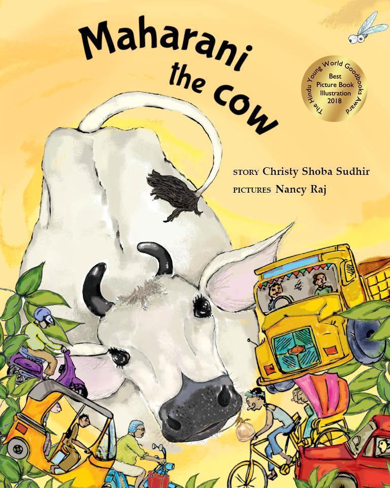 Maharani the Cow Picture Books Age_3+   (Award Winner)