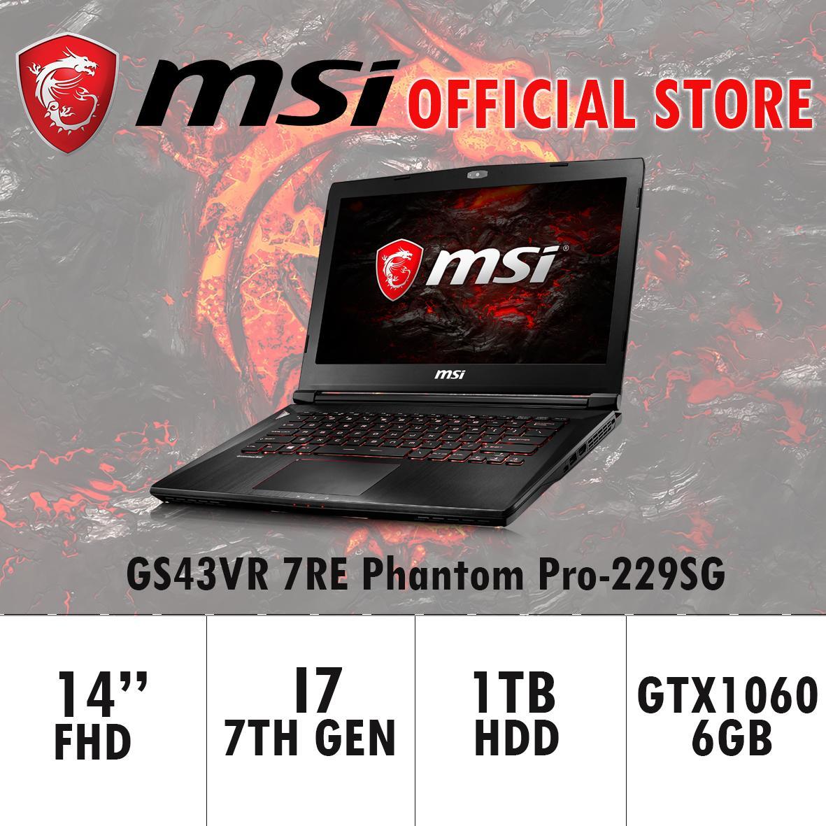 MSI GS43VR 7RE Phantom Pro-229SG (I7-7700HQ/16GB DDR4/128GB SSD +1TB HDD/6GB NVIDIA GTX1060) GAMING LAPTOP