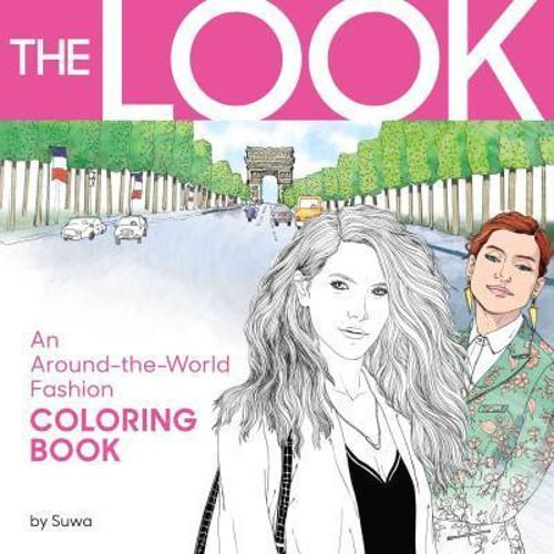 The Look : An Around-The-World Fashion Coloring Book