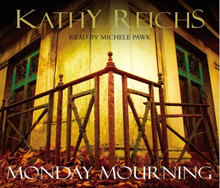 Monday Mourning : (Temperance Brennan 7) (Author: Kathy Reichs, ISBN: 9781856868662)
