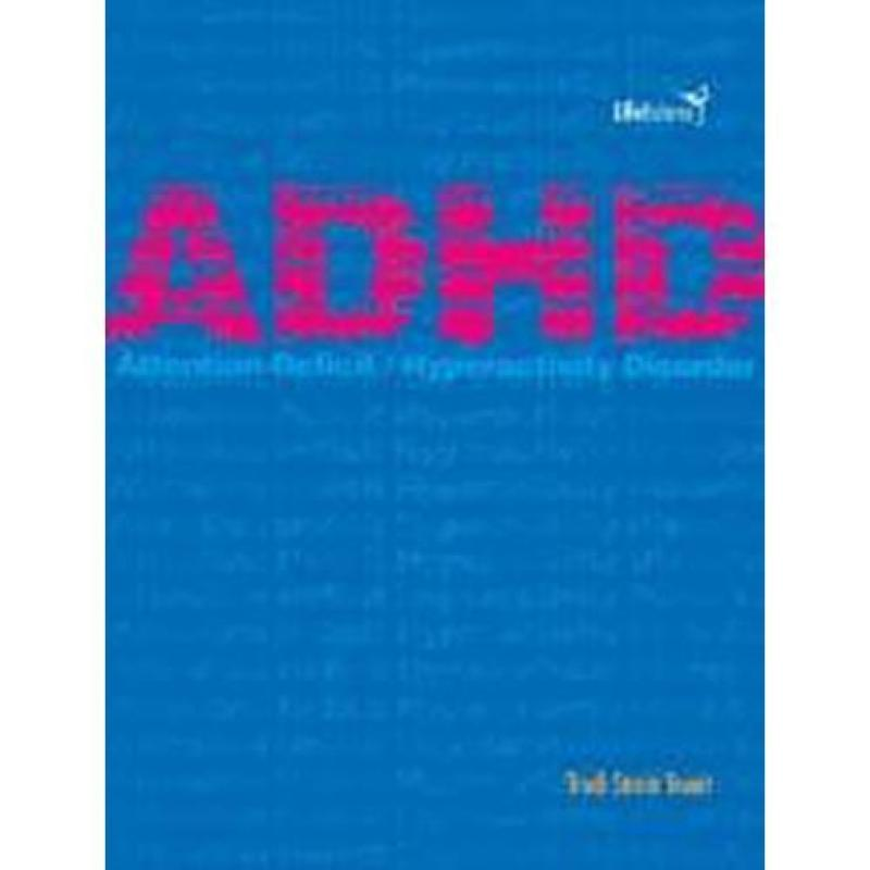 ADHD Attention Deficit/ Hiperactivity Disorder