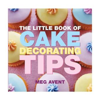 Harga The Little Book Of Cake Decorating Tips By Meg Avent