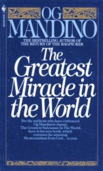 The Greatest Miracle in the World.