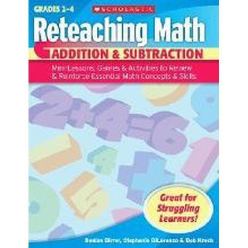 Reteaching Math: Addition & Subtraction Gr 2 to 4