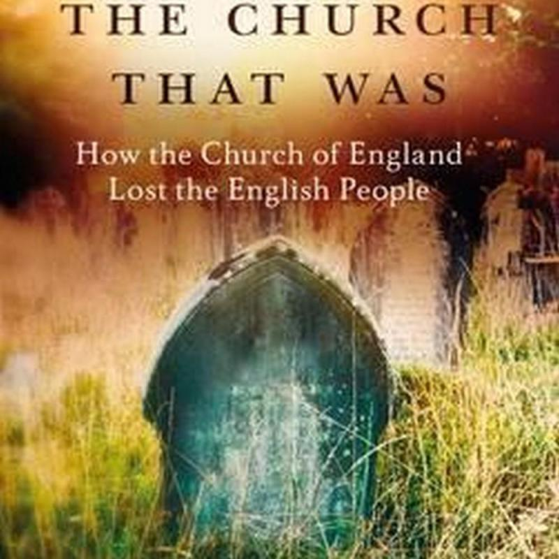 That Was The Church That Was (Author: Andrew Brown, MBE Linda Woodhead, ISBN: 9781472921642)