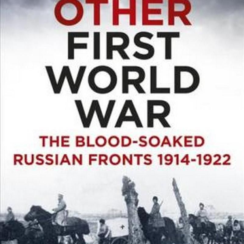 The Other First World War (Author: Douglas Boyd, ISBN: 9780750964050)