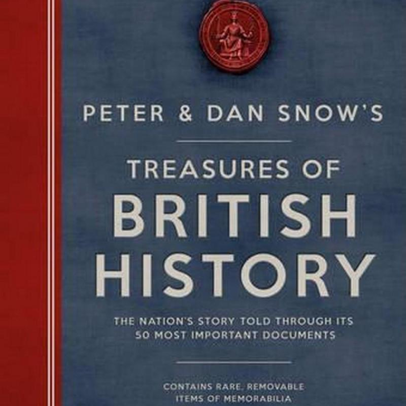 The Peter & Dan Snow's Treasures of British History (Author: Peter Snow, Dan Snow, ISBN: 9780233002187)