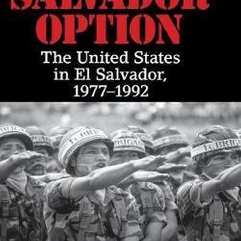 The Salvador Option (Author: North Carolina) Russell (Davidson College Crandall, ISBN: 9781107134591)