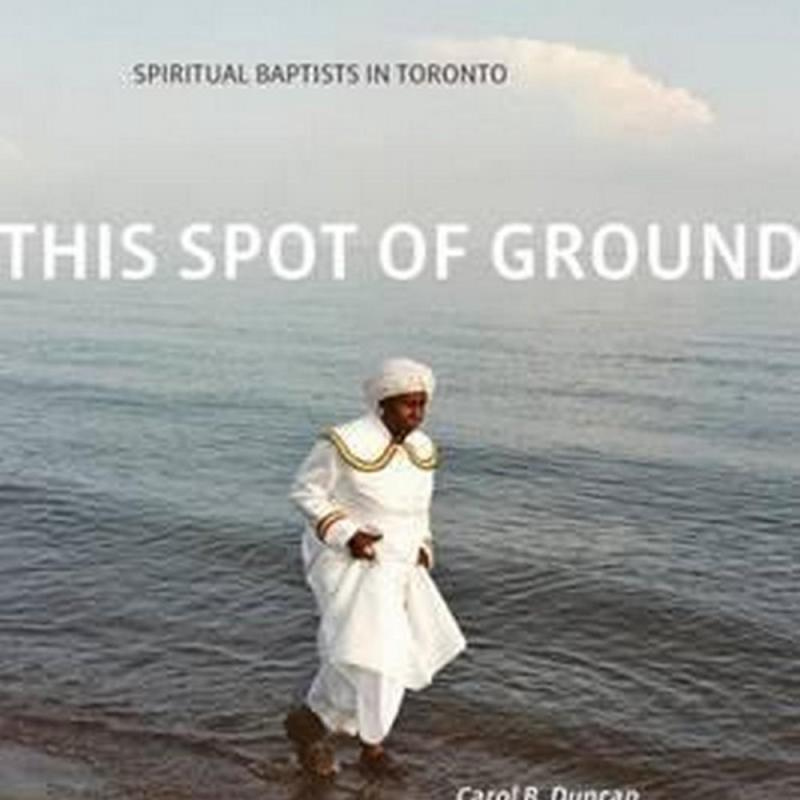 This Spot of Ground (Author: Carol B. Duncan, ISBN: 9781554588459)