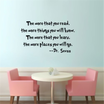 GETEK Dr Seuss The More That You Read You Know Vinyl Quotes WallSticker (Black)