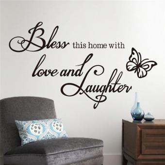 Harga Bless This Home with Love and Laughter Quotes Living Room Decals Bedroom Mural Art Vinyl Wall Stickers - intl
