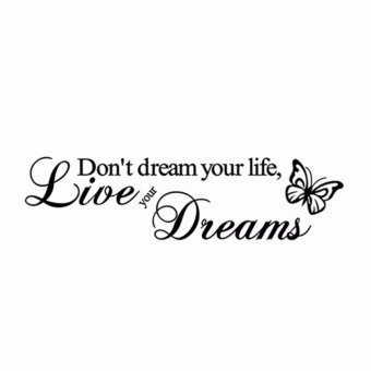 "Harga Fancyqube Butterfly ""Don't dream your Life Live Your Dream"" PVC Wall Sticker Removable black (EXPORT)"
